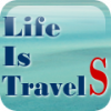 Life is TravelS